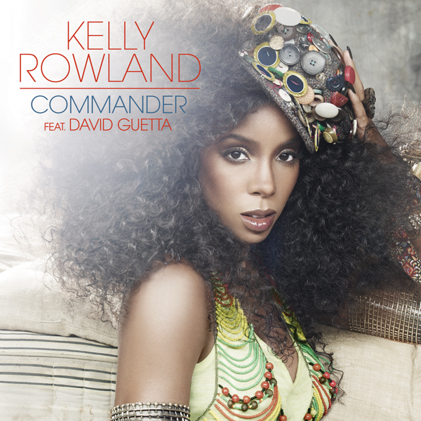 commander kelly rowland album cover. Music│ Kelly Rowland